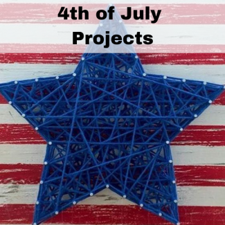 4th of July Projects