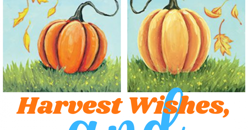 Harvest Wishes, and Pumpkin Kisses