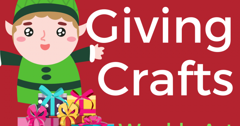 Gift Giving Crafts